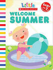 Welcome Summer by Jill Ackerman (Board book, 2010)