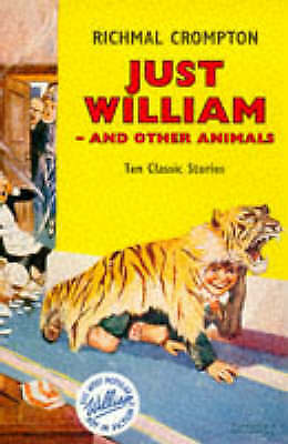 1 of 1 - Just William and Other Animals, Crompton, Richmal, Very Good Book