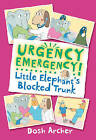 Little Elephant's Blocked Trunk by Dosh Archer (Paperback, 2009)