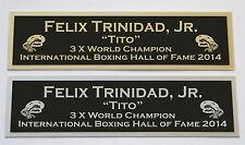 Felix Trinidad nameplate for signed boxing gloves trunks photo