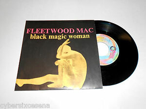 FLEETWOOD-MAC-black-magic-woman-45-giri-peace-amp-love-1999