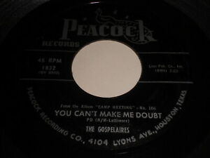 The-Gospelaires-You-Can-039-t-Make-Me-Doubt-Rest-For-The-Weary-45-Black-Gospel