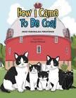 How I Came to Be Coal by Heidi Esmeralda Peratoner (Paperback / softback, 2013)