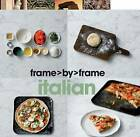 Frame by Frame Cookery - Italian by Parragon Book Service Ltd (Hardback, 2010)