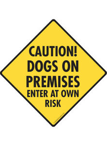 Caution Dogs on Premises Enter at Own Risk Aluminum Dog Sign and Sticker