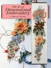 The Art of Dimensional Embroidery by Maria A. Freitas (Paperback, 1998)