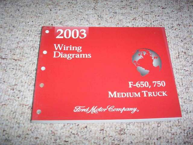 2003 Ford F650 Electrical Wiring Diagram Manual Super Duty