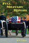 Full Military Honors by D N Curran (Paperback / softback, 2013)