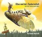Elias und der Zauberschuh von Gerlinde Hedrich (2014, Gebundene Ausgabe)