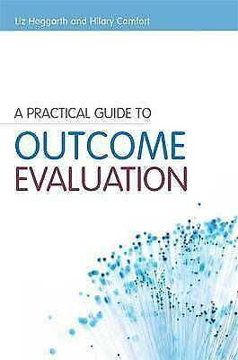 1 of 1 - Practical Guide to Outcome Evaluation by Hilary Comfort, Liz Hoggarth (Paperba