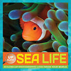 Sea Life: A Close-Up Photographic Look Inside Your World by Heidi Fiedler (Hardback, 2015)
