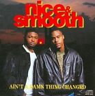 Ain't a Damn Thing Changed [PA] by Nice & Smooth (CD, Sep-1991, Def Jam (USA))