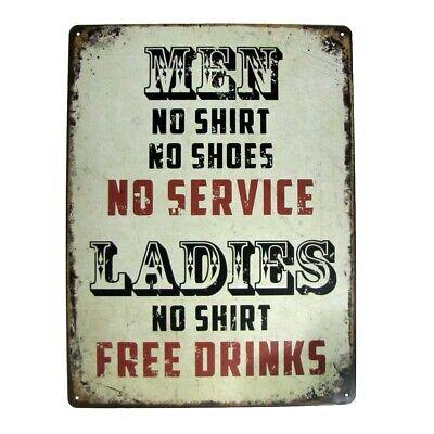 Funny No Shoes Shirt Service Ladies Free Drinks Metal Wall Sign Pub Bar Decor