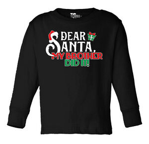 image is loading dear santa my brother did it christmas toddler