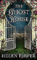 The-Ghost-House-von-Helen-Phifer-2014-Taschenbuch