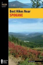 Best Hikes Near Spokane (Best Hikes Near Series) Barstad, Fred Books-Good Condit