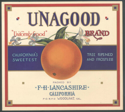 *Original* UNAGOOD Lancashire WOODLAKE Orange Crate Label NOT A COPY!