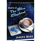 Death at the Blue Elephant by Janeen Webb (Paperback / softback, 2014)