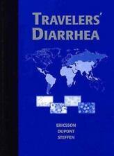 Traveller's Diarrhea - Good - Charles D. Ericsson MD - Hardcover