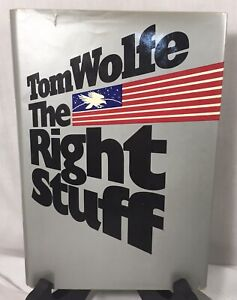Tom Wolfe THE RIGHT STUFF - 1ST EDITION 2ND PRT - 1979  - HCDJ PRINTING EX !