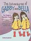 The Adventures of Bella and Gabby: The Magical Twinkle Twins by Linda Gustoso (Paperback, 2013)