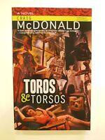 Signed 1st Toros & Torsos By Craig Mcdonald (paperback)