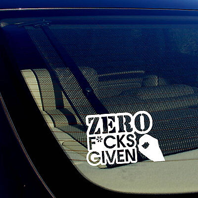 """ZERO F*cks Given JDM DGAF Drifting Racing Dope Decal Sticker 5/"""" Inches"""