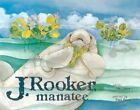 J. Rooker, Manatee by Focus Publishing (MN) (Paperback / softback, 2002)