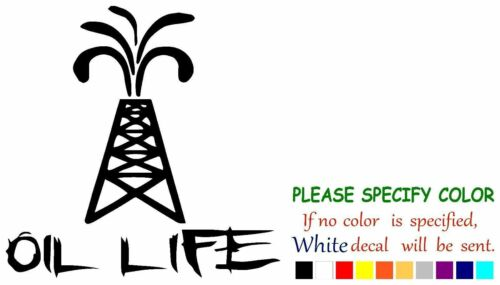 Oil Life Derrick Graphic Die Cut decal sticker Car Truck Boat Window 7/""
