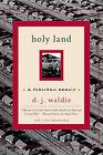 Holy Land: A Suburban Memoir by D. J. Waldie (Paperback, 2005)
