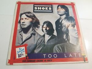 7-45-Shoes-Too-Late-Elektra-W-12402-italy-1979