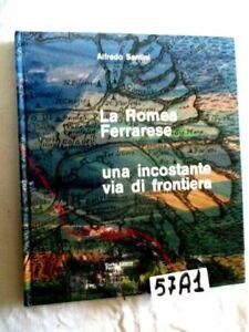 ALFREDO SANTINI LA ROMEA FERRARESE  (57A1)