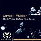 Think Twice Before You Speak by Lowell Fulson (CD, Aug-2004, JSP (UK))