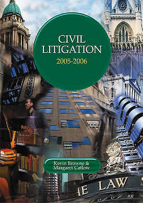 Civil Litigation (College of Law LPC Guides) by Browne, Kevin, Catlow, Margaret