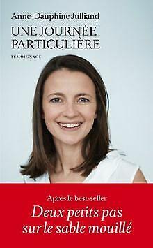 Une journée particulière von Anne-Dauphine Julliand | Buch | Zustand gut