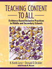 Teaching Content to All: Evidence-Based Inclusive Practices in Middle and Secondary Schools by Brenda R. Kissam, B. Keith Lenz, Donald D. Deshler (Paperback, 2003)