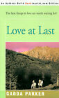 Love at Last by Garda Parker (Paperback / softback, 2000)