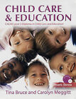 Child Care and Education by Carolyn Meggitt, Tina Bruce (Paperback, 2006)
