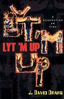 Lyt 'm Up by J David Drake (Paperback / softback, 2003)