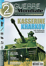 2E GUERRE MONDIALE N° 14 KASSERINE KHARKOV LES SURSAUTS ALLEMANDS