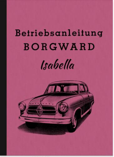 Borgward Isabella Bedienungsanleitung Betriebsanleitung Handbuch ...