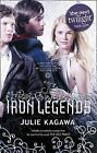 The Iron Legends: Winter's Passage / Iron's Prophecy / Summer's Crossing by Julie Kagawa (Paperback, 2016)