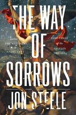 The Way of Sorrows: The Angelus Trilogy, Part 3, Steele, Jon