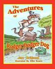The Adventures of Rodger Dodger Dog: First Adventure by Jan Britland (Paperback / softback, 2012)
