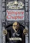 The Vampire Chapter by Michael S. Dahl (Hardback, 2011)