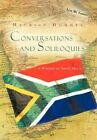 Conversations and Soliloquies: A Window on South Africa by Maurice Hommel (Hardback, 2012)