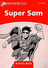 Dolphin Readers Level 2: Super Sam Activity Book by Craig Wright (Paperback, 2006)