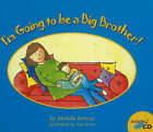 I'm Going to be a Big Brother! by Brenda Bercun (Paperback, 2007)
