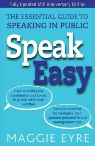 1 of 1 - Speak Easy: The essential guide to speaking in public-ExLibrary