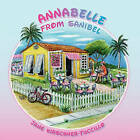 Annabelle from Sanibel by Jane Kirschner Tuccillo (Paperback / softback, 2009)
